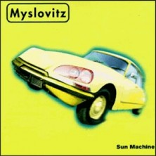 Sun Machine Myslovitz