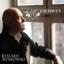 Zachwyt Ryszard Rynkowski