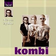 Nie ma zysku - The  Kombi