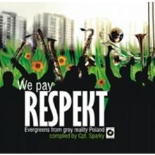We pay respekt Evergreens From Grey Reality Poland Sampler