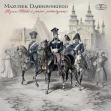 Mazurek Dąbrowskiego - Hymn Polski i pieśni patriotyczne Sampler