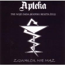 The noje dada Kodym i reszta żuli Apteka