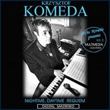 Nightime, Daytime Requiem Krzysztof Komeda