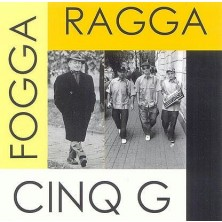 Fogga Ragga Cinq G