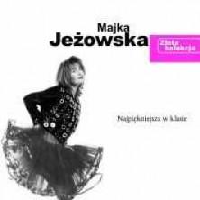 Najpiękniejsza w klasie - Złota kolekcja Majka Jeżowska