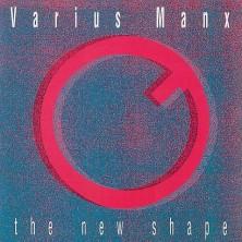The New Shape Varius Manx