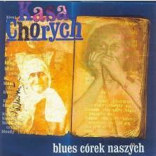 Blues córek naszych Kasa Chorych
