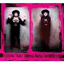 Krystyna Tkacz śpiewa Kurta Tucholskyego Krystyna Tkacz