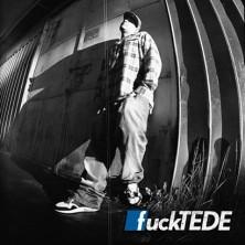 Fuck Tede, Glam Rap Tede