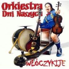 Włóczykije Orkiestra Dni Naszych