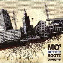 Mo Better Rootz Vavamuffin
