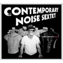 Ghostwriter's Joke Contemporary Noise Sextet