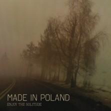 Enjoy The Solitude Made In Poland