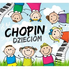 Chopin dzieciom Chopin for Children Sampler
