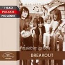 Poszłabym za tobą Breakout