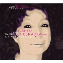 W hołdzie W. Landowskiej | Wanda Landowska Elżbieta Chojnacka