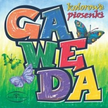 Kolorowe piosenki Gawęda