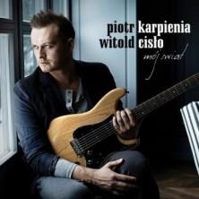 Mój świat Piotr Karpienia, Witold Cisło