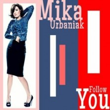 Follow You Urbaniak Mika