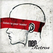 Listen To Your Leader Neo Retros