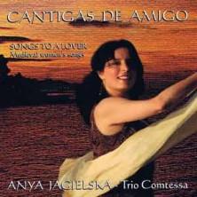 Cantigas De Amigo Anya Jagielska