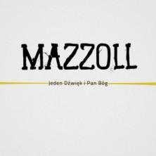 Jeden dźwięk i Pan Bóg Mazzoll