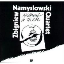Without a Talk Zbigniew Namysłowski Quartet