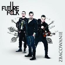 Zbacowanie Future Folk