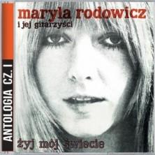 Żyj mój świecie Maryla Rodowicz