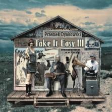 Ze Studia Radia Gdańsk - Przemek Dyakowski - Take It Easy III Przemek Dyakowski