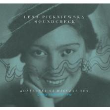 Kołysanki na wieczny sen Lullabies For Eternal Dreaming Lena Piękniewska & Soundcheck