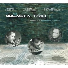 Live In Green Eye Mulasta Trio