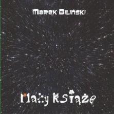 Mały Książę Marek Biliński