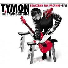 Skaczemy jak pacynki Tymon & Transistors