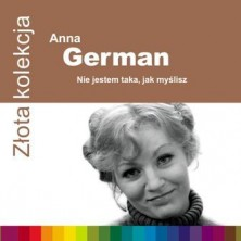 Złota kolekcja: Nie jestem taka, jak myślisz Anna German