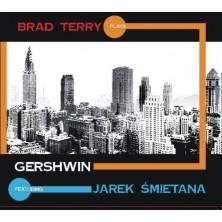Plays Gershwin Jarek Śmietana Brad Terry Quartet