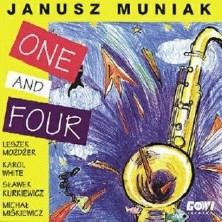 One And Four Janusz Muniak Quartet