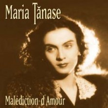 Malediction DAmour Maria Tanase
