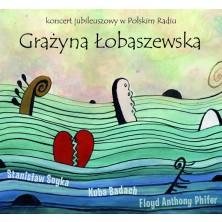 Koncert jubileuszowy w Polskim Radiu Grażyna Łobaszewska