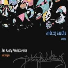Jan Kanty Pawluśkiewicz Antologia vol 1 Andrzej Zaucha