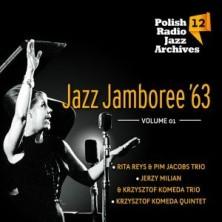 Jazz Jamboree '63. Vol. 1 Polish Radio Jazz Archives Vol. 12 Rita Reys Krzysztof Komeda Trzciński, Michał Urbaniak,Tomasz Stańko, Maciej Suzin, Czesław Bartkowski