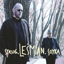Strug. Leśmian. Soyka. Stanisław Soyka, Adam Strug