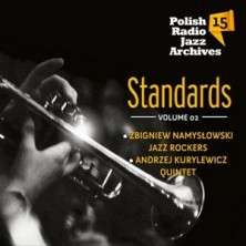 Polish Radio Jazz Archives. vol. 15  Standards vol. 2  Polish Radio Jazz Archives. Volume 15: Standards. Volume 2