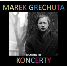 Koncerty: Kraków 81 live Marek Grechuta