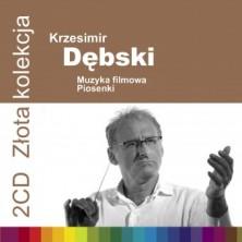 Złota kolekcja: Muzyka fimowa Piosenka Krzesimir Dębski