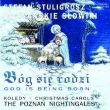Bóg się rodzi Poznańskie Słowiki Poznań Nightingales