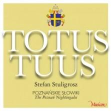 Totus Tuus Poznańskie Słowiki Poznań Nightingales