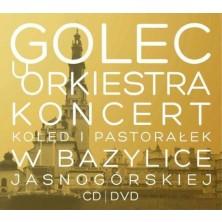 Koncert Kolęd i Pastorałek w Bazylice Jasnogórskiej Golec uOrkiestra