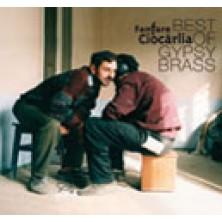 Best Of Gypsy Brass Fanfare Ciocărlia