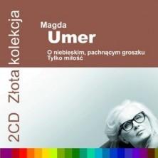 O niebieskim pachnącym groszku Tylko miłość - Złota kolekcja  Magda Umer